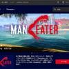 🌐番外編(7) ‼️ 【PCゲーム】サメオープンワールドARPG『Maneater』日本語字幕に対応して配信開始‼️