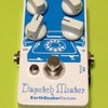 エフェクターの話 ~EarthQuaker Devices Dispatch Master~