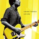 【吉田拓郎 LIVE2016】のブルーレイ&DVD予約ならここ!