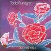 《お爺の脳に栄養・ポップスカフェ^o^》『Todd Rundgren(トッド・ラングレン):Something/Anything?【AMU】』