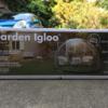 Garden Igloo組み立て奮闘記!!