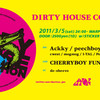 3/5(sat) DIRTY HOUSE CONNECTION vol.5 @ 吉祥寺Warp
