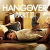 またやっちゃいました。〜映画『ハングオーバー!! 史上最悪の二日酔い、国境を越える』