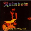 RAINBOW - DOWN TO WINTER (LAF326)