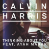 "Calvin Harris  ""Thinking About You"" 歌詞和訳で覚える英語表現"