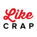 Like crap