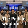 【The Path to wisdom2.0】上映会