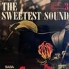THE SWEETEST SOUND/ELSIE BIANCHI