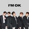 I'm OK - iKON【歌詞 / 和訳 / カナルビ】