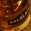 『バルブレア12年』落ち着いた香りとドライな味わい。丁寧な造りのハイランドモルト。