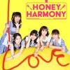 【Honey Harmony】ハニーでハーモニーな重大発表!!