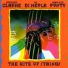 Clarke,Di Meola,Ponty - The Rite of Strings:スーパー・ストリングス -