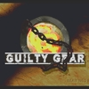 【PC版】GUILTY GEAR プレイ感想