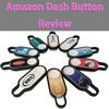 Amazon Dash Buttonが大量に届いたので使ってみた感想・レビュー!ボタン1個につき初回注文500円割引!