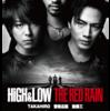 雨宮兄弟の映画「HiGH&LOW THE RED RAIN」 - 登坂広臣×TAKAHIRO×斎藤工