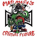 Mad Masa's Creature Feature