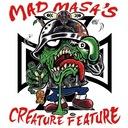 Mad Masa's Creature Feature
