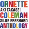 Aki Takase - Silke Eberhard / Ornette Coleman Anthology