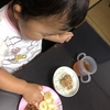 食事時間の苦悩、心を鬼にして…  1歳10ヵ月のごはん★生後682日目