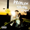 【歌詞和訳】Problem Solvin - Lil Mosey