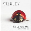 Starley - Call on Me Lyrics