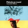 Melody go round / 安藤まさひろ (1990/2013 FLAC)