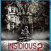 インシディアス 第2章(2013年 アメリカ)