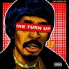Nick Cannon - The Gospel Of Ike Turn Up: My Side Of The Story(MixTape)