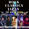 ROCK CLASSICS JAPAN 1st GIG in OSAKA