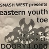 eastern youth / toe