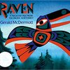 Raven ; A trickster tale from the Pacific Northwest by Gerald McDermott
