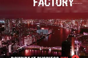 「ZERO-G LOUNGE FACTORY - DOWNBEAT BUSINESS」ライブラリー・レビュー:90'sヒップホップやハウスの土臭さが香る