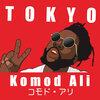 Komod Ali(コモド・アリ)の新シングル「TOKYO」をリリース!