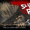 一撃必殺を楽しむゲーム「Slice Dice & Rice」プレイ感想
