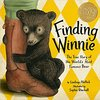 Finding Winnie: The True Story of the World's Most Famous Bear / プーさんと であった日 by Lindsay Mattick