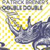 Patrick Breiner's Double Double / Mileage
