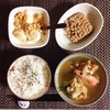 海鮮野菜汁、小粒納豆、バナナヨーグルト。