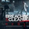 PC『Breach & Clear: Deadline Rebirth (2016)』Mighty Rabbit Studios,Gun Media