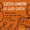 春の「CAFE SIESTA」コンサート