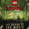 2017年9月22日新発売! 洋書「The LEGO® NINJAGO® Movie™ The Making of the Movie (Lego Ninjago)」