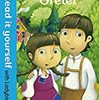 Hansel and Gretel (Read It Yourself : Level 3)