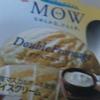 MOWのダブルフロマージュを食べた
