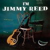 #0009) I'M JIMMY REED / Jimmy Reed 【1958年リリース】
