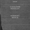 (ECM1569) Herbert Henck: Alexandr Mosolov/Untitled (1996) 20世紀はじめの周縁のクラシック