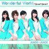 【アイドルレコメンド】『Wonderful World / Juice=Juice』