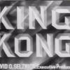 映画「キングコング」(1933年 RKO)