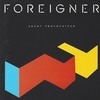 FOREIGNER - Agent Provocateur:プロヴィカトゥール( 煽動 )-