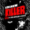 【歌詞和訳】Killer (Remix) - Eminem:エミネム, Jack Harlow & Cordae