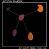 Anthony Braxton - Sax Quintet (Middletown) 1998