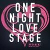 BREAKERZ ONLINE LIVE 2020 -ONE NIGHT LOVE STAGE-